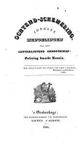 Ochtend-schemering: mengelingen van het letterlievend Genootschap Oefening Kweekt Kennis, Volume 3