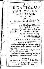 A Treatise of the Three-fold State of Man, etc