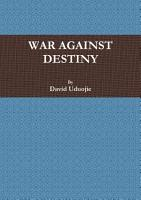 WAR AGAINST DESTINY PDF