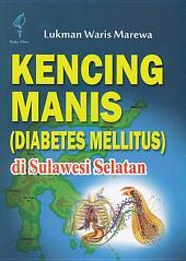 Kencing Manis (Diabetes Mellitus) Di Sulawesi Selatan