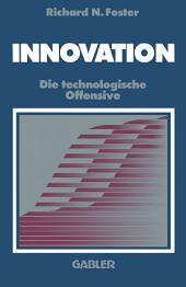 Innovation: Die technologische Offensive