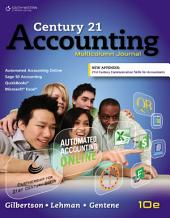 Century 21 Accounting: Multicolumn Journal, Copyright Update: Edition 10