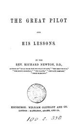 The great Pilot and his lessons (sermons).