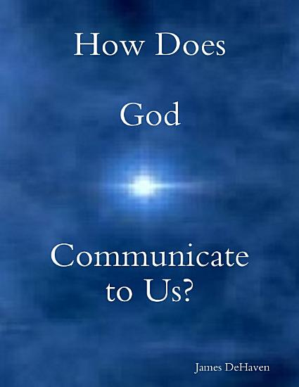 How Does God Communicate to Us  PDF