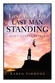 First Man Out Last Man Standing