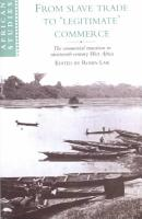 From Slave Trade to  Legitimate  Commerce PDF
