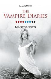 The Vampire Diaries #9: Månesangen