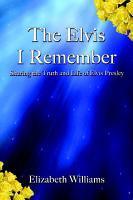 The Elvis I Remember PDF