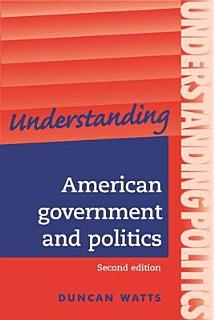 Understanding American Government and Politics Book
