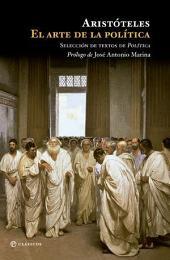 El arte de la política: Selección de texto de Política