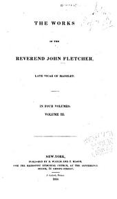 The Works of the Reverend John Fletcher: Volume 3