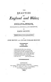 The Beauties of England and Wales, Or, Delineations, Topographical, Historical, and Descriptive, of Each County: Cambridgeshire ; Cheshire ; Cornwall