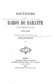 Souvenirs du baron de Barante ... 1782-1866: Volume1