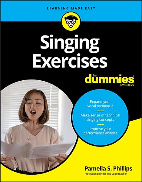 Download Singing Exercises For Dummies Book