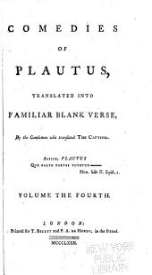 Comedies of Plautus: Stichus. Cistellaria. Curculio. Truculentus. Poenulus