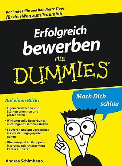 Erfolgreich bewerben f  r Dummies PDF