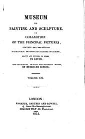 Museum of painting and sculpture or collection of the principal pictures, statues and bas-reliefs: Volume 16
