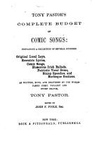Tony Pastor s Complete Budget of Comic Songs PDF