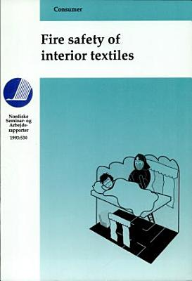 Fire Safety of Interior Textiles