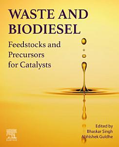 Waste and Biodiesel