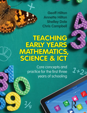 Teaching Early Years Mathematics  Science and ICT PDF