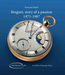 Breguet, Story of a Passion