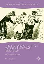 The History of British Women's Writing, 1880-1920