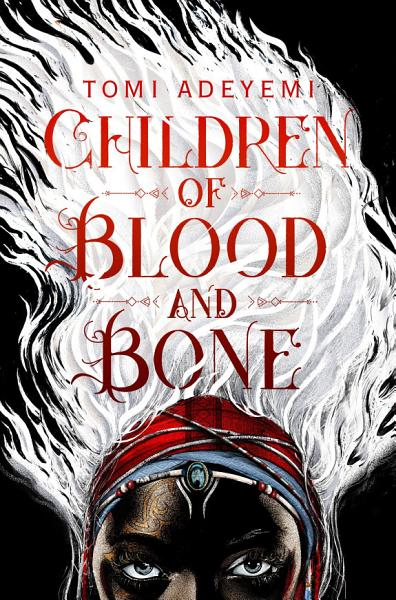 Download Children of Blood and Bone Book