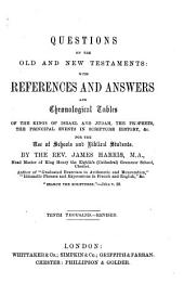 Questions on the Old and New Testaments: with references and answers