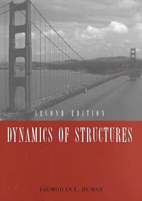Dynamics of Structures: Second Edition