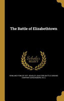 Download BATTLE OF ELIZABETHTOWN Book