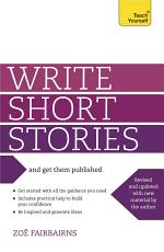 Write Short Stories and Get Them Published PDF