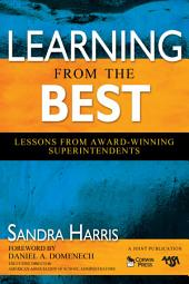 Learning From the Best: Lessons From Award-Winning Superintendents