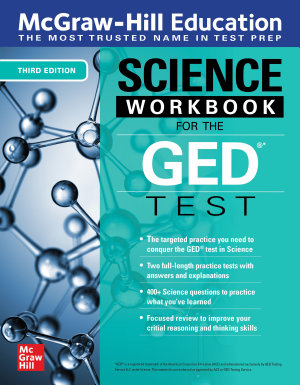 McGraw Hill Education Science Workbook for the GED Test  Third Edition PDF