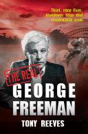 The Real George Freeman