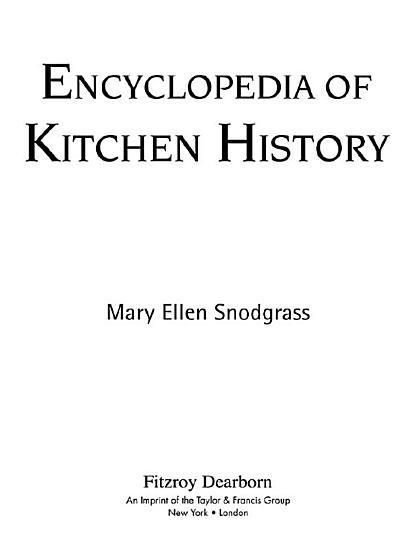 Encyclopedia of Kitchen History PDF