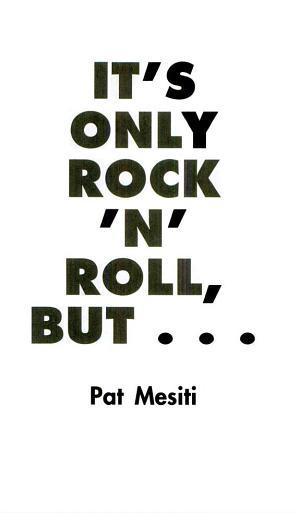 It s Only Rock  n  Roll But
