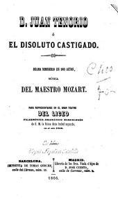 D. Juan Tenorio, ó, El disoluto castigado: drama semiserio en dos actos