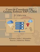 Curso de Consultoría TIC. Gestión, Software ERP y CRM: 2ª Edición