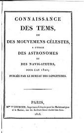 Connaissance des temps, ou des mouvements célestes, pour le méridien de Paris, à l'usage des astronomes et des navigateurs pour l'an 17