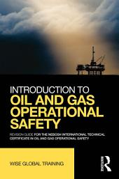 Introduction to Oil and Gas Operational Safety: Revision Guide for the NEBOSH International Technical Certificate in Oil and Gas Operational Safety