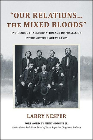 Our Relations   the Mixed Bloods  PDF