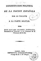 Constitucion política de la nacion española por lo tocante á la parte militar