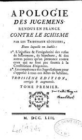 Apologie de tous les jugements rendus en France contre le schisme par les tribunaux séculiers