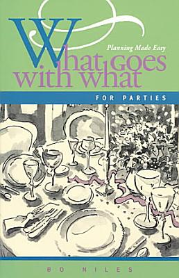 What Goes with What for Parties PDF