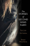 The Horses of Second Wind Farm