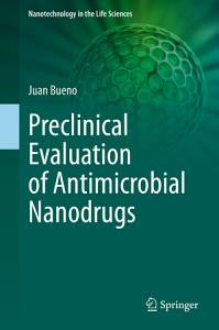 Preclinical Evaluation of Antimicrobial Nanodrugs