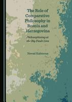 The Role of Comparative Philosophy in Bosnia and Herzegovina PDF