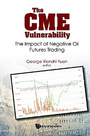 Cme Vulnerability  The  The Impact Of Negative Oil Futures Trading PDF
