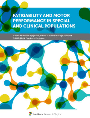 Fatigability and Motor Performance in Special and Clinical Populations